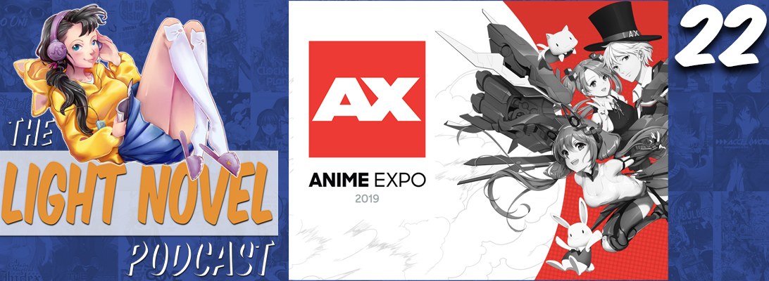 light novel podcast 22 anime expo 2019