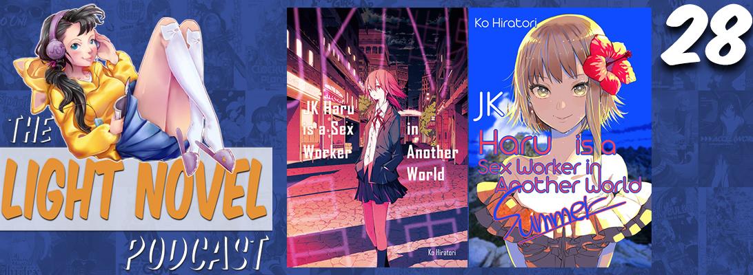 podcast episode 28 jk haru