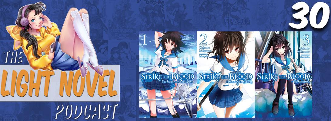 light novel podcast 30 strike the blood banner