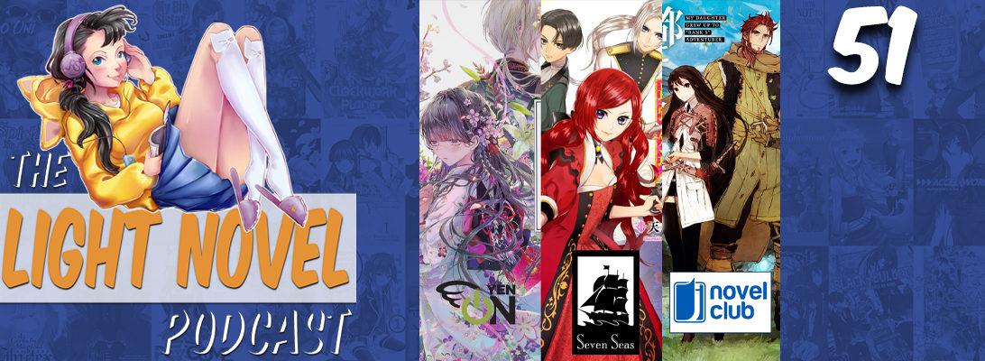 Anime Expo 2021 Light Novel Licenses Light Novel Podcast Ep 51 web banner